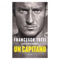 """""""Un capitano"""", la biografia di Totti va subito in gol!"""