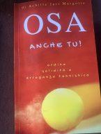 OSA: il libro e l'esperienza di Juri Margotto ci racconta i segreti del Rinascimento…